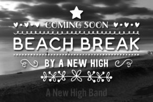 Beach Break Coming Soon!